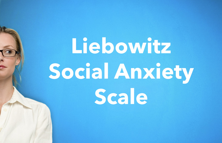 a woman looking at text that says Liebowitz Social Anxiety Scale to illustrate the social anxiety test on this page